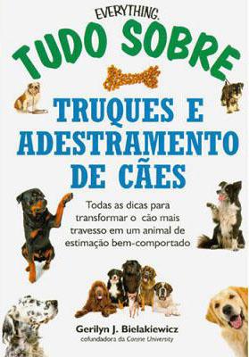 Livro ensina a lidar com os problemas mais graves de comportamento em cães